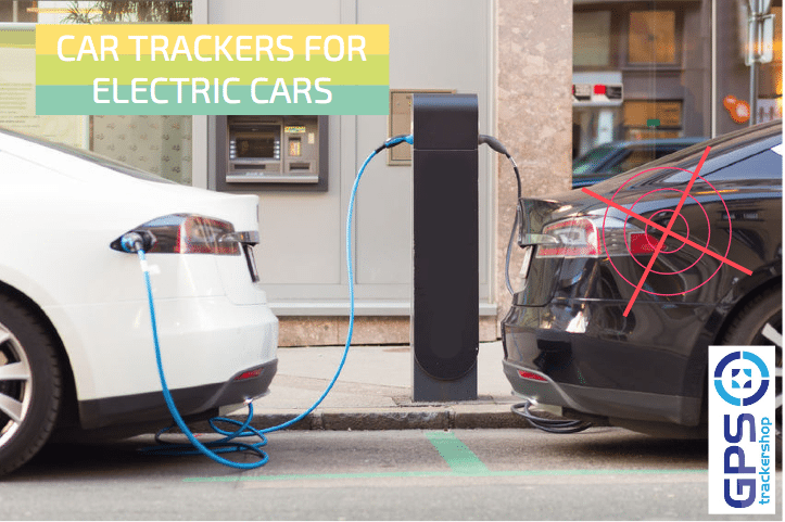 CAR TRACKERS FOR ELECTRIC CARS