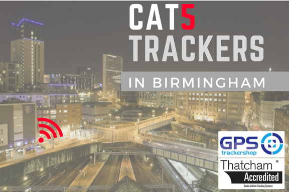 CAT 5 Trackers in Birmingham