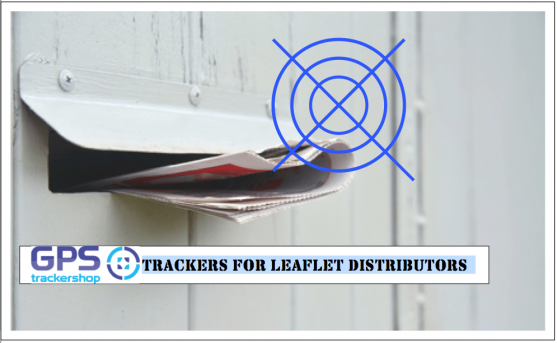 THE BEST GPS TRACKERS FOR LEAFLET DISTRIBUTORS