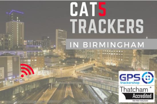CAT 5 Trackers in Birmingham